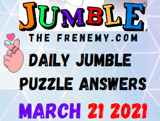 Jumble March 21 2021 Answers Puzzle
