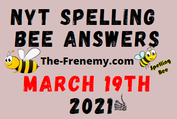 Nyt Spelling Bee March 19 2021 Answers