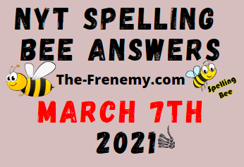 Nyt Spelling Bee March 7 2021 Answers