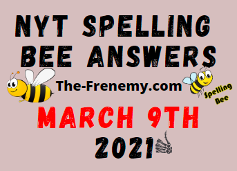 Nyt Spelling Bee March 9 2021 Answers