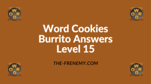 Word Cookies Burrito Level 15 Answers