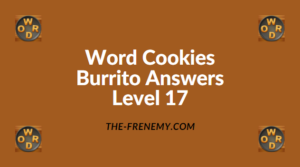 Word Cookies Burrito Level 17 Answers