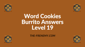 Word Cookies Burrito Level 19 Answers
