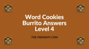 Word Cookies Burrito Level 4 Answers