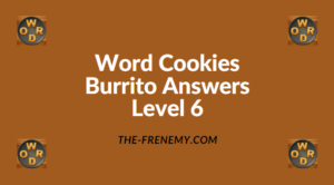 Word Cookies Burrito Level 6 Answers