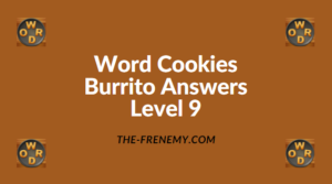Word Cookies Burrito Level 9 Answers