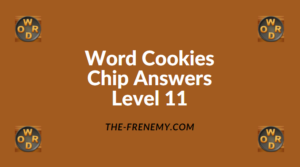 Word Cookies Chip Level 11 Answers
