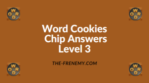 Word Cookies Chip Level 3 Answers