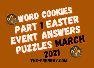 Word Cookies Easter Event Part 1 March 2021 Answers Puzzle