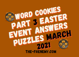 Word Cookies Easter Event Part 3 March 2021 Answers Puzzle