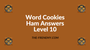 Word Cookies Ham Level 10 Answers