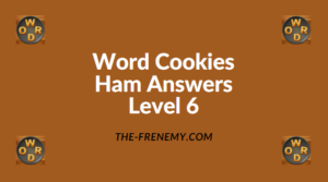 Word Cookies Ham Level 6 Answers