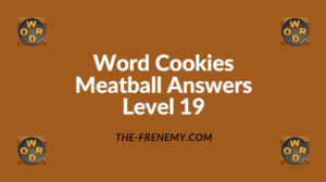 Word Cookies Meatball Level 19 Answers