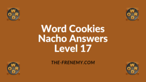 Word Cookies Nacho Level 17 Answers