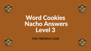 Word Cookies Nacho Level 3 Answers