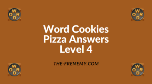 Word Cookies Pizza Level 4 Answers