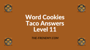 Word Cookies Taco Level 11 Answers