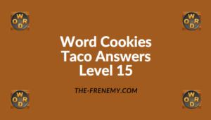 Word Cookies Taco Level 15 Answers