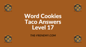 Word Cookies Taco Level 17 Answers