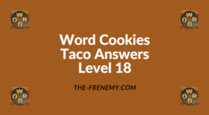 Word Cookies Taco Level 18 Answers