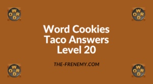 Word Cookies Taco Level 20 Answers