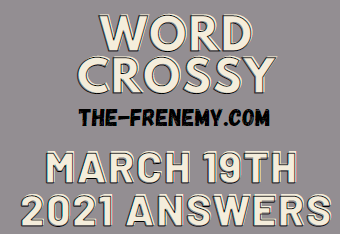 Word Crossy March 19 2021 Answers