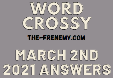 Word Crossy March 2 2021 Answers