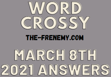 Word Crossy March 8 2021 Answers