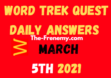 Word Trek Quest March 5 2021 Answers