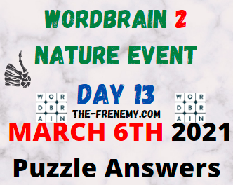 Wordbrain 2 Nature Day 13 March 6 2021 Answers