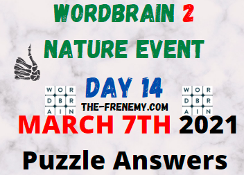 Wordbrain 2 Nature Day 14 March 7 2021 Answers