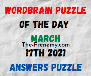 Wordbrain Puzzle of the Day March 17 2021 Answers