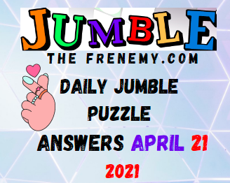 Jumble April 21 2021 Answers Puzzle Today