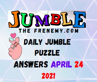 Jumble April 24 2021 Answers Puzzle Today