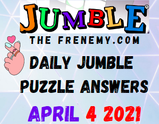 Jumble April 4 2021 Answers Puzzle