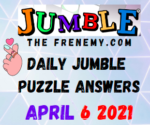 Jumble April 6 2021 Answers Puzzle Daily