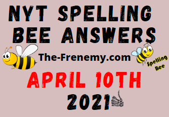 Nyt Spelling Bee April 10 2021 Answers