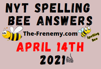 Nyt Spelling Bee April 14 2021 Answers