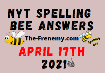 Nyt Spelling Bee April 17 2021 Answers Puzzle