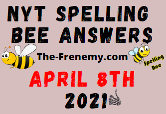 Nyt Spelling Bee April 8 2021 Answers