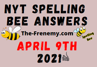 Nyt Spelling Bee April 9 2021 Answers Puzzle
