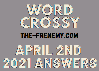 Word Crossy April 2 2021 Answers