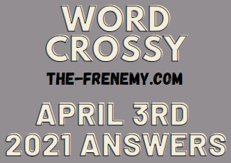 Word Crossy April 3 2021 Answers