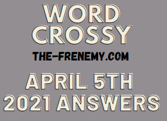 Word Crossy April 5 2021 Answers