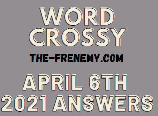 Word Crossy April 6 2021 Answers