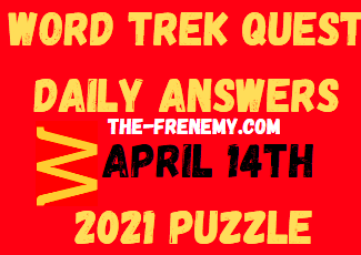 Word Trek Quest April 14 2021 Answers