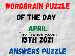 Wordbrain Puzzle of the Day April 13 2021 Answers