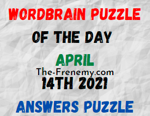 Wordbrain Puzzle of the Day April 14 2021 Answers