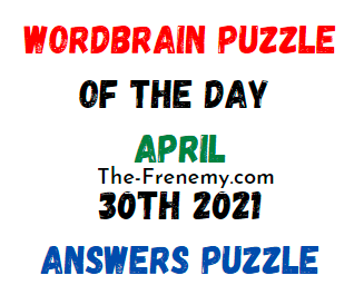 Wordbrain Puzzle of the Day April 30 2021 Answers