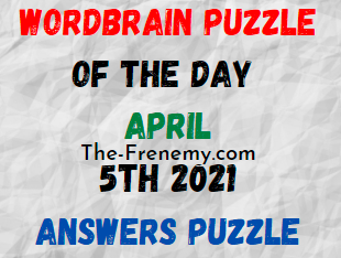 Wordbrain Puzzle of the Day April 5 2021 Answers